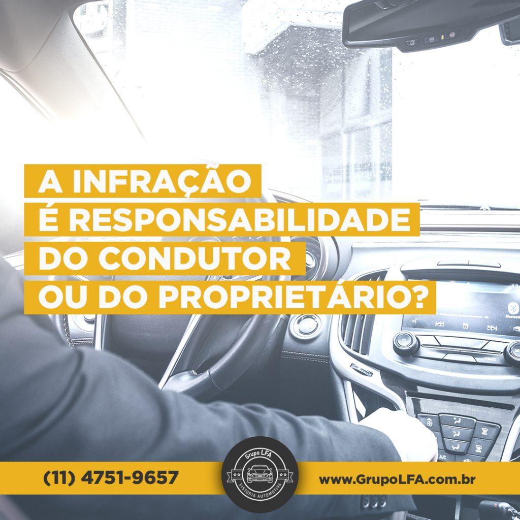 A Infração Cometida multa é de Responsabilidade do Condutor ou do Proprietário?